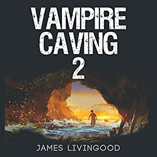 Vampire Caving 2                   By:                                                                                                                                 James Livingood                               Narrated by:                                                                                                                                 Bryan Jones                      Length: 57 mins     Not rated yet     Overall 0.0