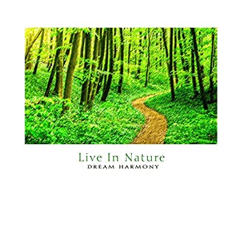 Live In Nature