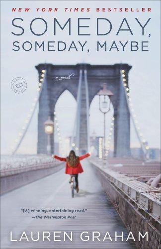 Someday, Someday, Maybe: A Novel (English Edition)