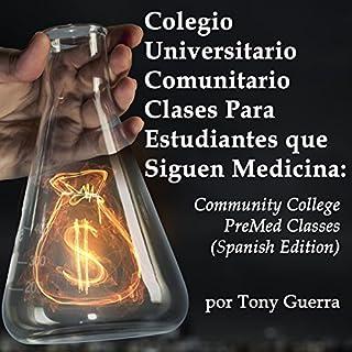 Colegio Universitario Comunitario Clases Para Estudiantes que Siguen Medicina [Community College Classes for Students Who Study Medicine] audiobook cover art