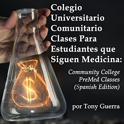 Colegio Universitario Comunitario Clases Para Estudiantes que Siguen Medicina [Community College Classes for Students Who Study Medicine] audiobook cover art