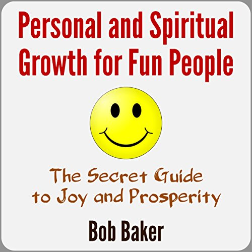Personal and Spiritual Growth for Fun People audiobook cover art