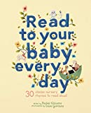 Read to Your Baby Every Day (English Edition)