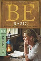 Be Basic Genesis 1-11: Believing the Simple Truth of God's Word: OT Commentary (BE Commentary Series)