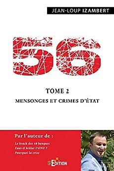 56 - Tome 2 : Mensonges et crimes d'État (Faits de société) par [Jean-Loup Izambert]