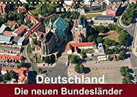 Deutschland - Die neuen Bundeslaender (Wandkalender 2022 DIN A4 quer): Bildkalender 13 Motive aus den neuen Bundeslaendern (Monatskalender, 14 Seiten )