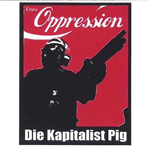 Die Kapitalist Pig