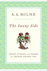 The Sunny Side: Short Stories and Poems for Proper Grown-Ups Kindle Edition