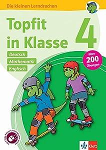 Klett Topfit in Klasse 4: Deutsch, Mathematik, Englisch: Über 200 Übungen für die Grundschule (Die kleinen Lerndrachen)