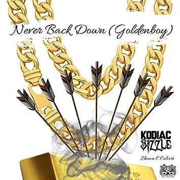 Never Back Down (Goldenboy)
