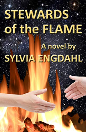 Book: Stewards of the Flame - A Novel (The Hidden Flame Book 1) by Sylvia Engdahl