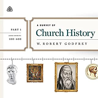 A Survey of Church History Teaching Series, Part 1 audiobook cover art