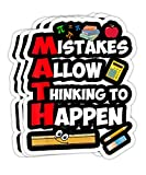 Mistakes Allow Thinking to Happen - Math Teacher Gift Decorations - 4x3 Vinyl Stickers, Laptop Decal, Water Bottle Sticker (Set of 3)