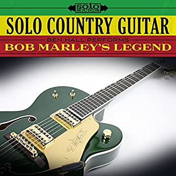 Bob Marley's Legend: Solo Country Guitar