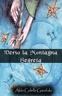 Verso La Montagna Segreta
