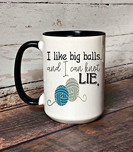 """Taza de café con texto en inglés """"I Like Big Balls and I can Knot Lie"""", divertida taza de crochet con humor de ganchillo, regalo para crocheter divertida taza de café que se puede personalizar"""