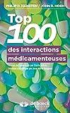 Top 100 des interactions médicamenteuses - Guide de la prise en charge du patient