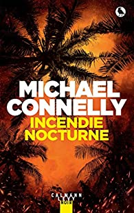 Incendie nocturne - Michael Connelly 51nainawOAL._SX195_