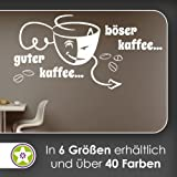 guter Kaffee böser Kaffee Wandtattoo in 6 Größen - Wandaufkleber Wall Sticker