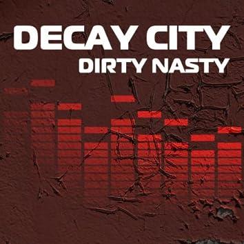 Dirty Nasty