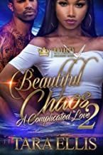Beautiful Chaos 2: A Complicated Love