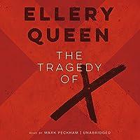The Tragedy of X (Drury Lane Mysteries)