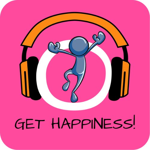 Get Happiness! Be happy and enjoy life by Hypnosis Titelbild