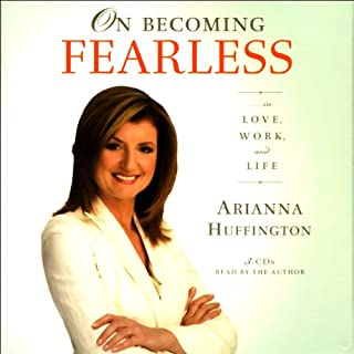 Couverture de On Becoming Fearless...in Love, Work, and Life