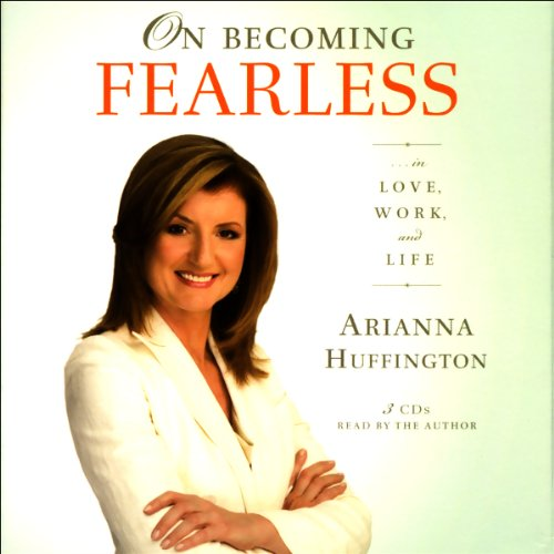 On Becoming Fearless...in Love, Work, and Life audiobook cover art