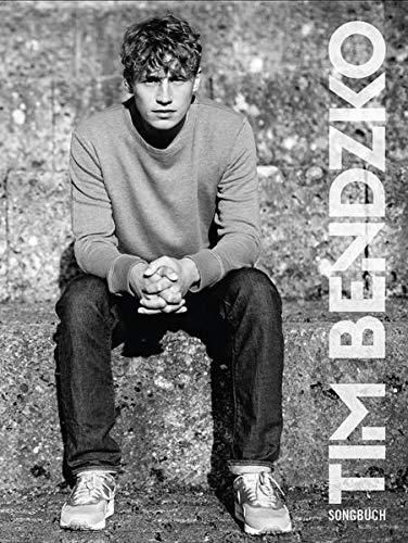 Tim Bendzko Songbook -For Piano, Voice & Guitar-