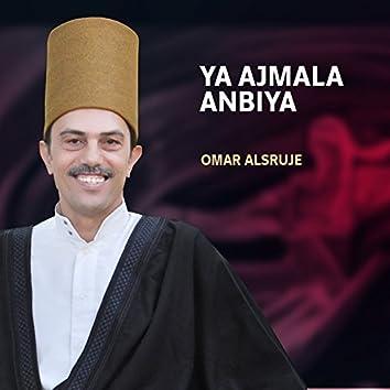 Ya Ajmala Anbiya (Inshad)