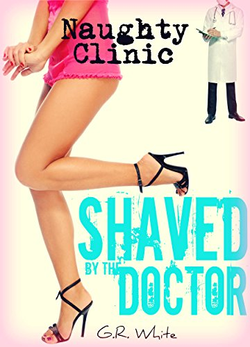 TTS.Book] Free Download Shaved by the Doctor - A Naughty Medical ...