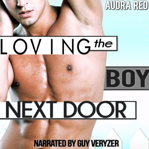 Loving the Boy Next Door audiobook cover art