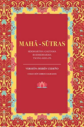 Maha-Sutras (Colección Metafísica Libros Sagrados)