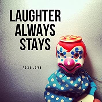 Laughter Always Stays