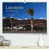 Lanzarote (Premium, hochwertiger DIN A2 Wandkalender 2022, Kunstdruck in Hochglanz): Insel der Kontraste (Monatskalender, 14 Seiten )