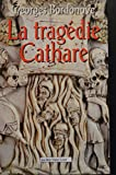 La Tragedie cathare - Paris, France Loisirs - 01/01/1992