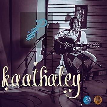 Kaathaley (feat. Aalaap Raju & Kumaran Ss)
