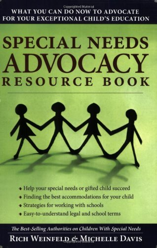 Compare Textbook Prices for Special Needs Advocacy Resource Book: What You Can Do Now to Advocate for Your Exceptional Child's Education 1 Edition ISBN 9781593633097 by Weinfeld, Rich,Davis, Michelle