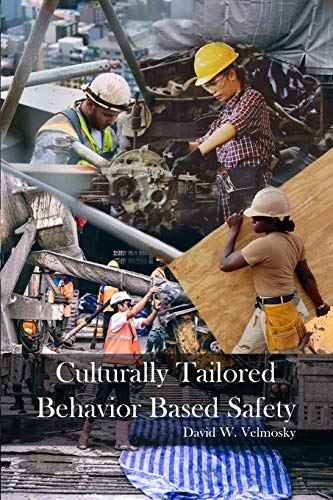 Culturally Tailored Behavior Based Safety