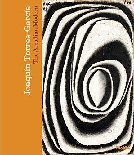 Joaqu??n Torres-Garc??a: The Arcadian Modern by Alexander Alberro (2015-11-24)
