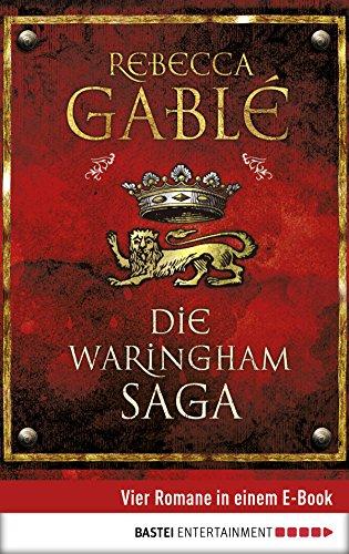 Die Waringham Saga: Vier Romane in einem E-Book