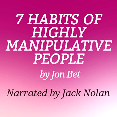 7 Habits of Highly Manipulative People cover art