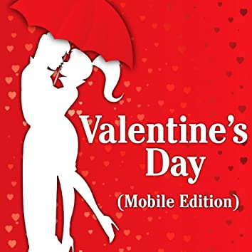 Valentine's Day (Mobile Edition)