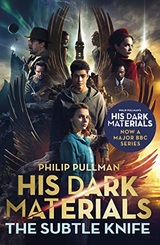 The Subtle Knife: His Dark Materials 2: now a major BBC TV series (English Edition)