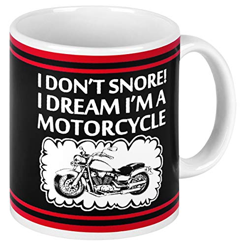 I Don't Snore I Dream I'm a Motorcycle Funny Coffee Mug Motorcycle Gag Gifts for Biker Lover Father's Day Gifts For Men Dad Father Grandpa Novelty Motorcycle Ceramic Coffee Mug Cup 11 Ounce Black