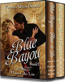 BLUE BAYOU BOX SET by [Parris Afton Bonds]