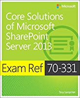 Exam Ref 70-331 Core Solutions of Microsoft SharePoint Server 2013 (MCSE) by Troy Lanphier(2013-06-25)