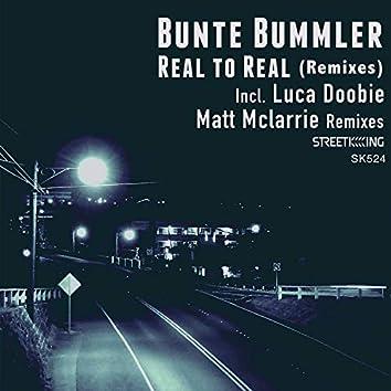 Real To Real (Remixes)