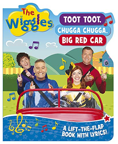 The Wiggles Lift-the-Flap Book with Lyrics: Toot, Toot, Chugga Chugga, Big Red Car